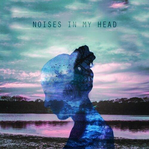 Noises in My Head