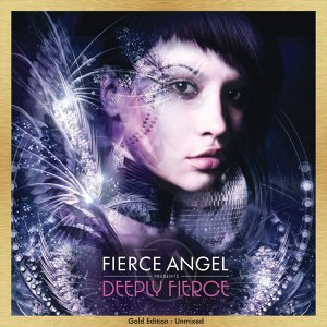 Fierce Angel Presents old Edition : UnmixedDeeply Fierce - G