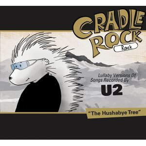 Lullaby Versions Of Songs Recorded By U2