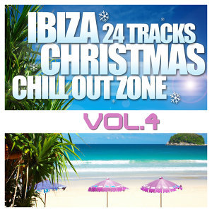 Ibiza Christmas 24 Tracks Chill Out Zone