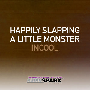 Happily Slapping A Little Monster