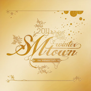 2011 SMTOWN Winter-The Warmest Gift (2011 SMTOWN冬季專輯-最溫暖的禮物)