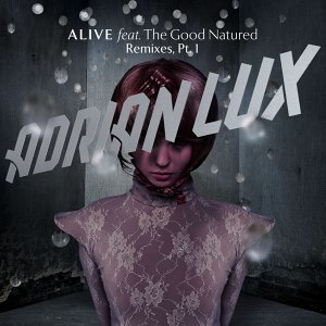Alive (Remixes Part 1)