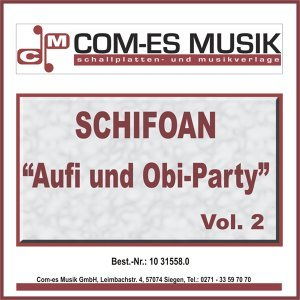 Schifoan - Aufi und Obi-Party - 2