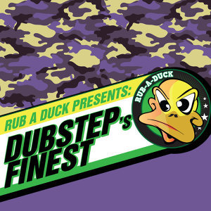 Rub a Duck presents Dubstep's Finest