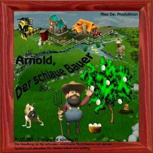 Arnold, der schlaue Bauer