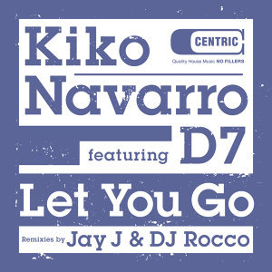 Let You Go [feat. D7]