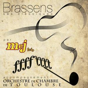 Brassens, ses classiques par Mej trio. Accompagnement Orchestre de Chambre de Toulouse