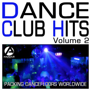Dance Club Hits Volume2