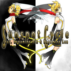 Sunspot Cycle feat. 鏡音リン & 鏡音レン