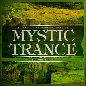 Mystic Trance Episode 3