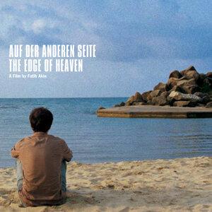 Auf Der Anderen Seite, The Edge Of Heaven - A Film By Fatih Akin
