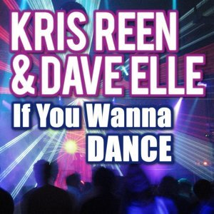 If You Wanna Dance (Single)