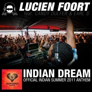 Indian Dream (Official Indian Summer 2011 Anthem) (Single)