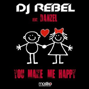 You Make Me Happy [feat. Danzel]