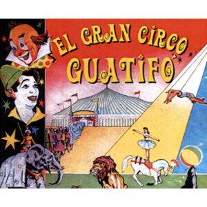 El Gran circo Guatifó