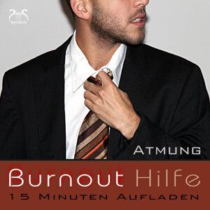 Burnout Hilfe: 15 Minuten Aufladen - Schwerpunkt Atmung - Autogenes Training