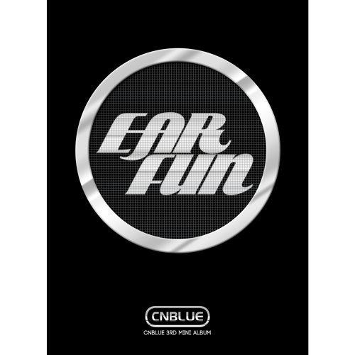 CNBLUE-EAR FUN