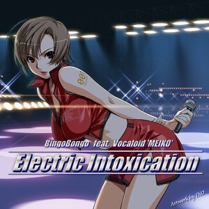 Electric Intoxication