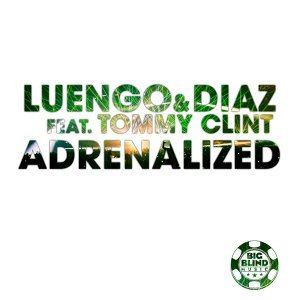 Adrenalized [feat. Tommy Clint]