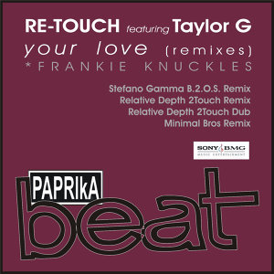 Your Love [Remixes] [feat. Taylor G]