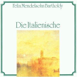 Felix Mendelsohn Bartholdy: Die Italienische