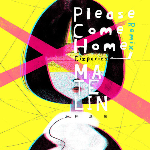 Please Come Home (Dizparity Remix)