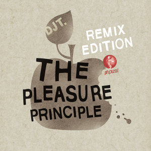 The Pleasure Principle - Remix Edition