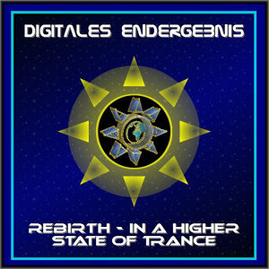Rebirth - In a Higher State of Trance