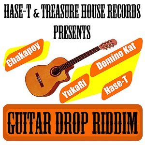Hase-T & Treasure House Records Presents Guitar Drop Riddim