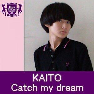 Catch my dream