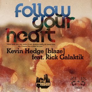 Follow Your Heart (feat. Rick Galactik [DJN Project])