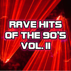 Rave Hits Of The 90's - 2