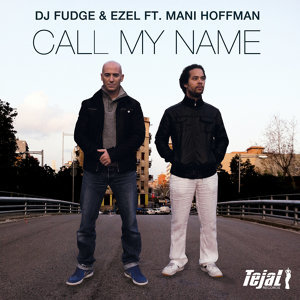 Call My Name [feat. Mani Hoffman]