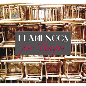 Flamencos Por Tangos