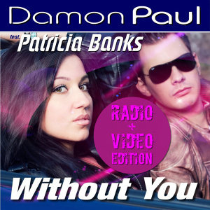 Without You [feat. Patricia Banks]