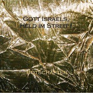 Gott Israels, Held im Streit !