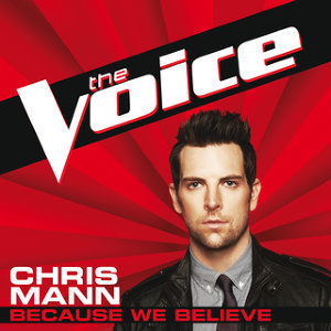 Because We Believe - The Voice Performance