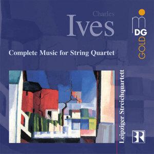 Ives: Complete Music for String Quartet