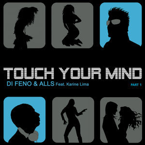 Touch Your Mind Part 1 [feat. Karine Lima]