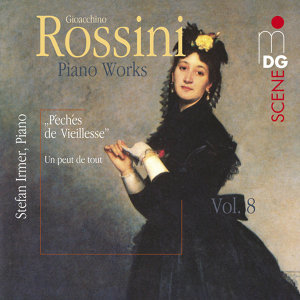 Rossini: Piano Works Vol. 8