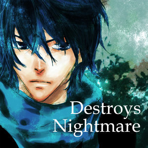 Destroys Nightmare