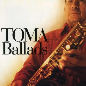 TOMA Ballads