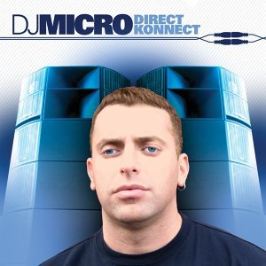 Direct Konnect - Continuous DJ Mix By DJ Micro