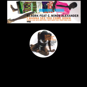 I Wanna See You Come Down (feat. C. Minos Alexander)