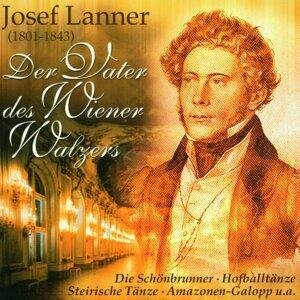 Josef Lanner - Der Vater des Wiener Walzers