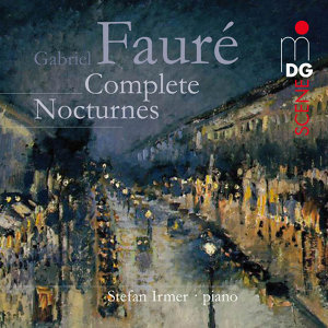 Fauré: Complete Nocturnes