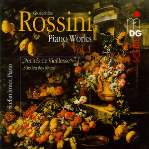 Rossini: Piano Works Vol. 1