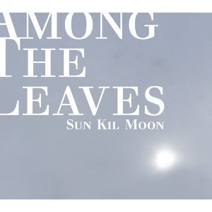 Among The Leaves (萬綠叢中)