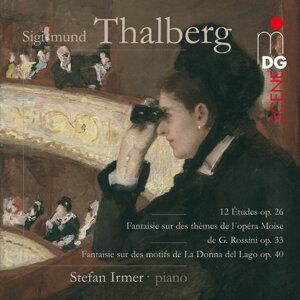Thalberg: 12 Études, Op. 26 & Fantaisie, Op. 33 & 40